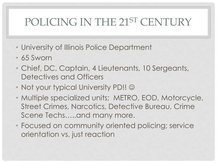 Policing in the 21 st century2