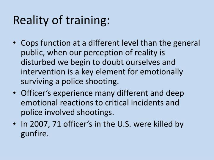 Reality of training:
