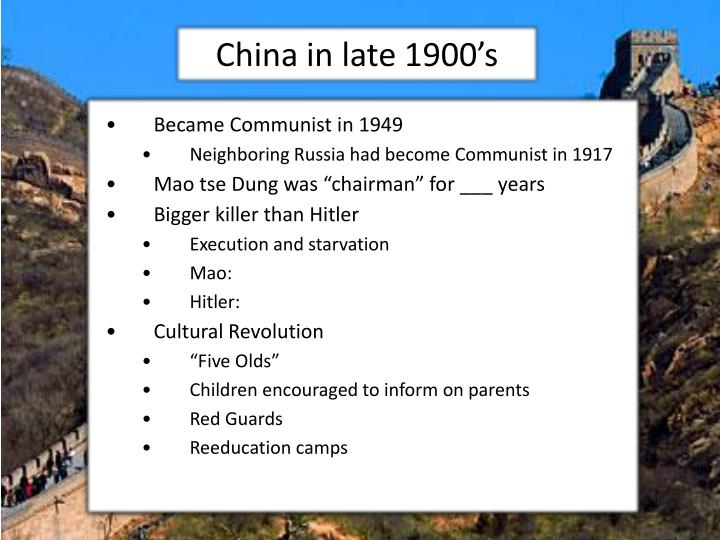 China in late 1900 s