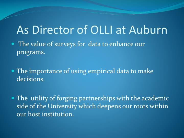 As Director of OLLI at Auburn