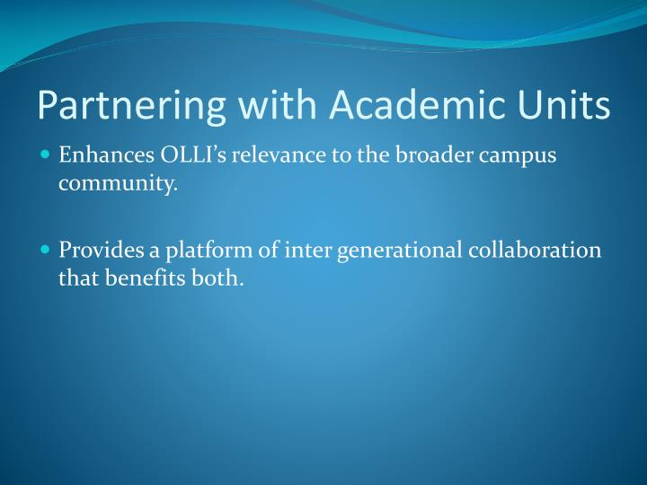 Partnering with Academic Units