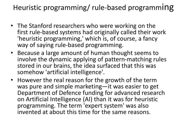 Heuristic programming/ rule-based programm