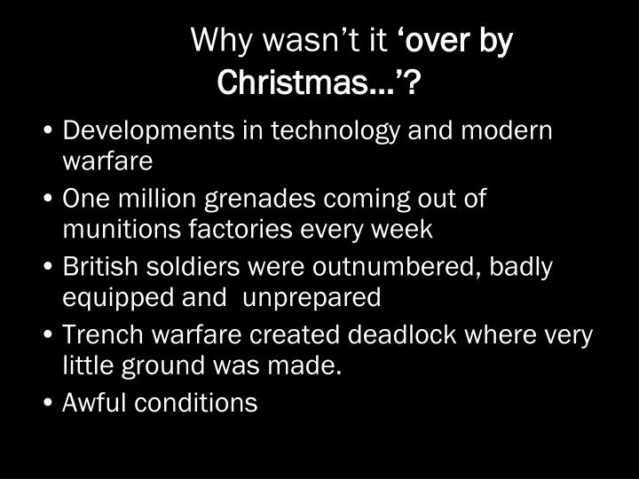 Why wasn t it over by christmas