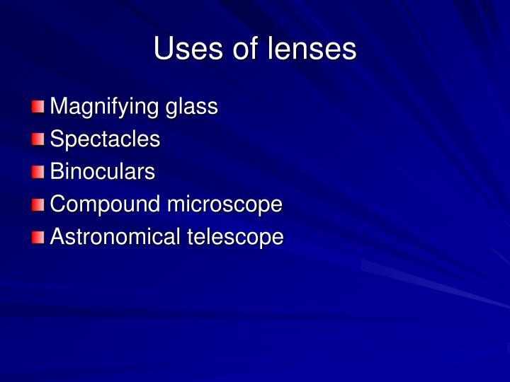 Uses of lenses