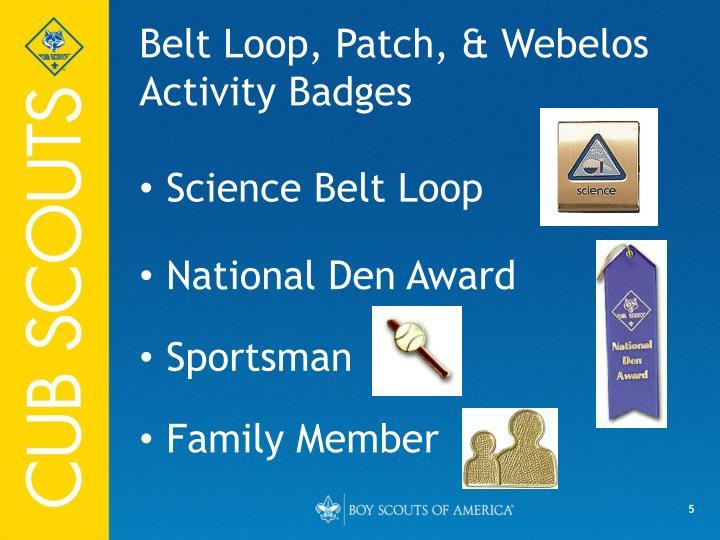 Belt Loop, Patch, & Webelos Activity Badges