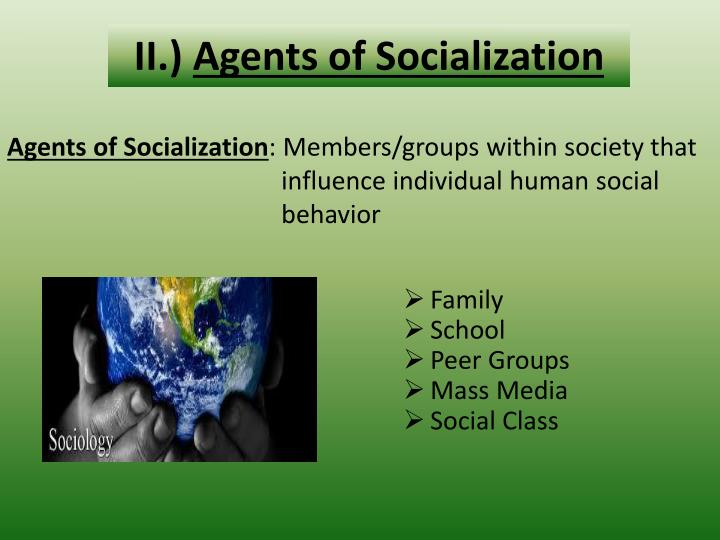 Ii agents of socialization