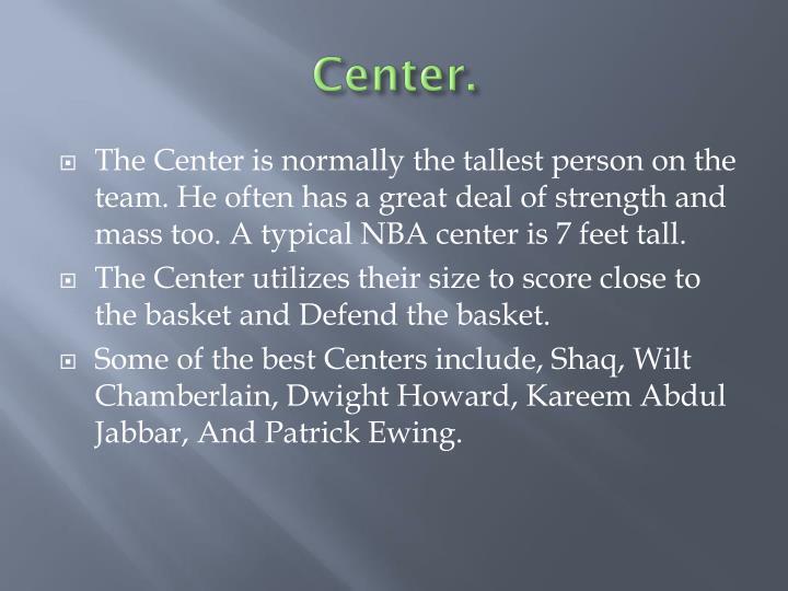 Center.