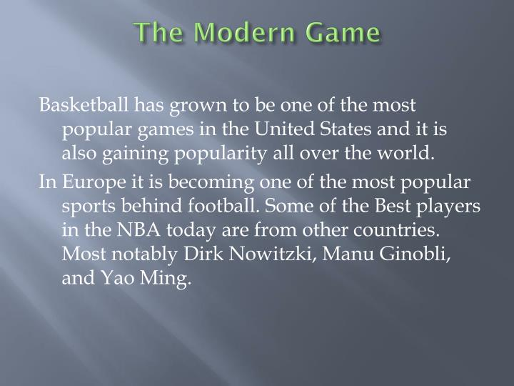 The modern game