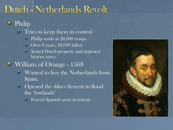 Dutch - Netherlands Revolt