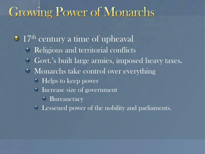 Growing Power of Monarchs
