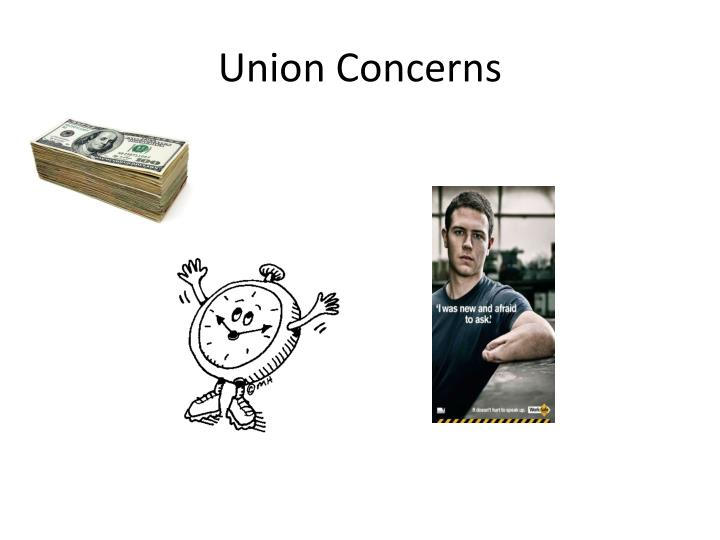 Union Concerns