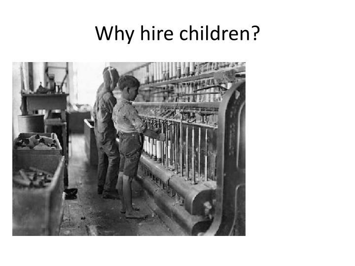 Why hire children?