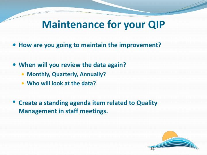 Maintenance for your QIP