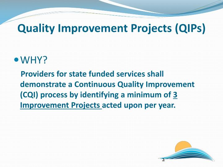 Quality improvement projects qips