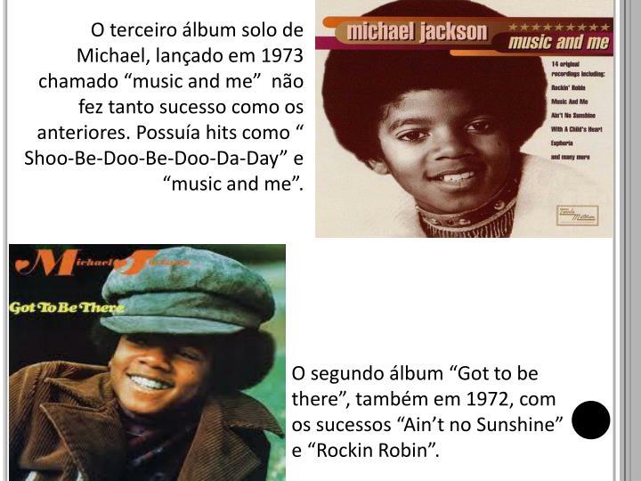 """O terceiro álbum solo de Michael, lançado em 1973 chamado """""""