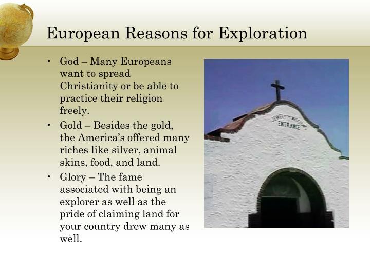 European Reasons for Exploration
