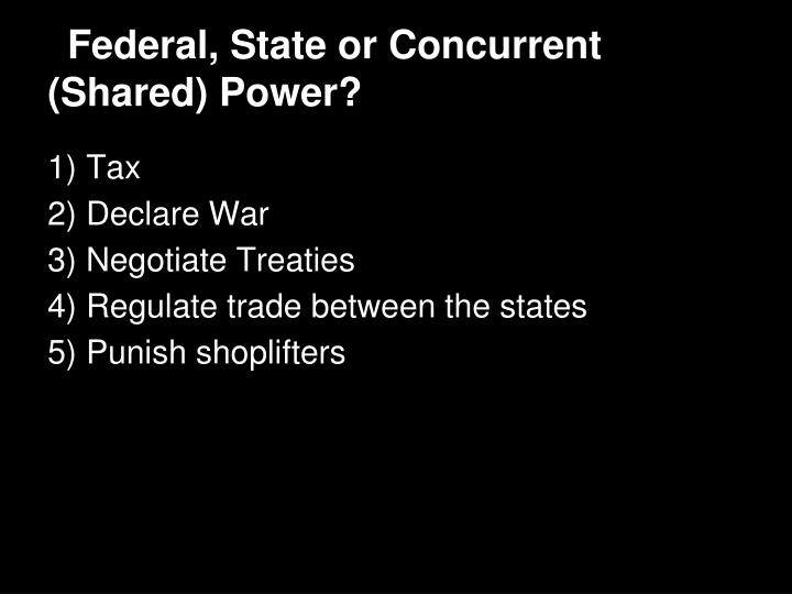 Federal state or concurrent shared power