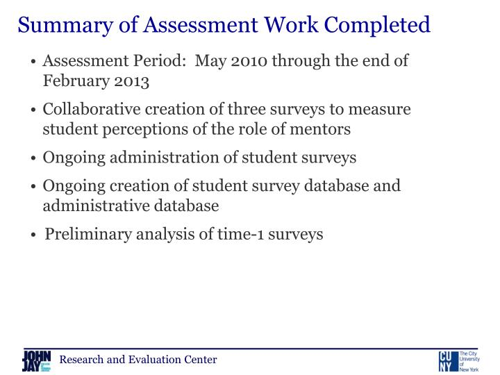 Summary of Assessment Work Completed