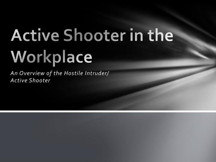 active shooter in the workplace n.