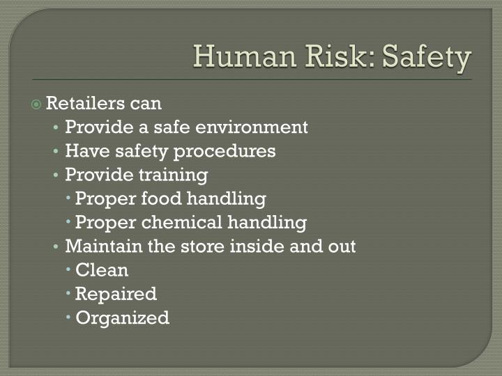 Human Risk: Safety