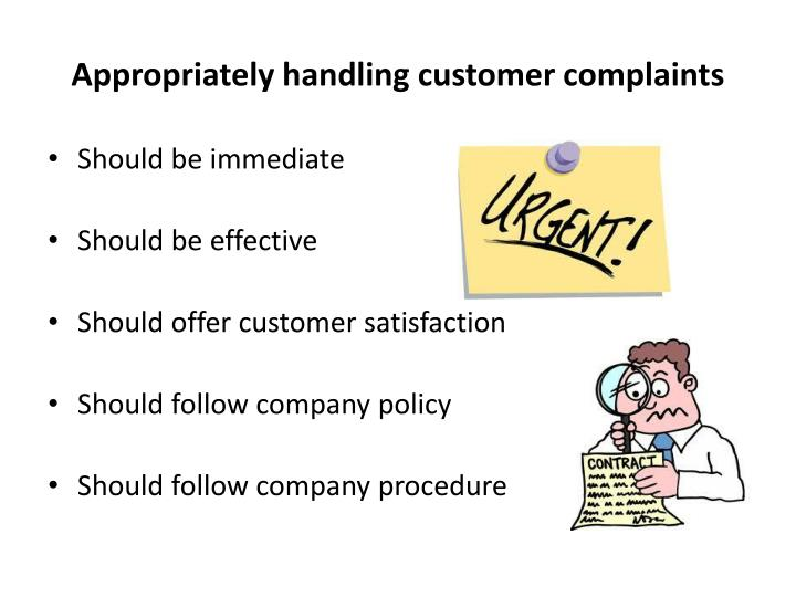 Appropriately handling customer complaints