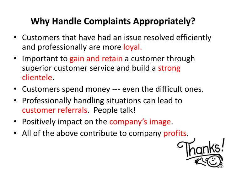 Why handle complaints appropriately