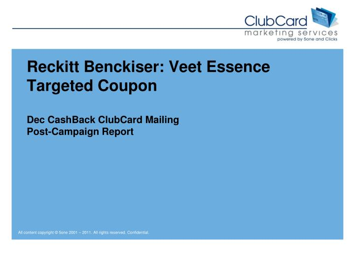 reckitt benckiser veet essence targeted coupon dec cashback clubcard mailing post campaign report n.