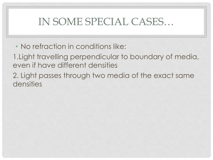 In some special cases…