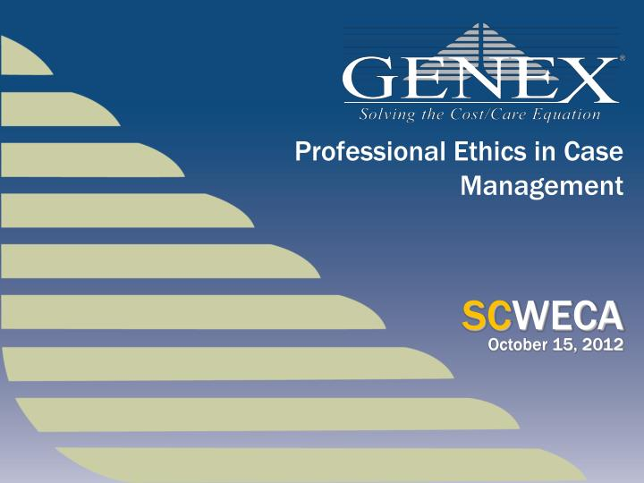 professional ethics in case management n.