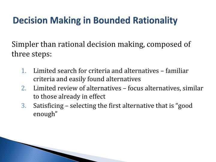 Decision Making in Bounded Rationality