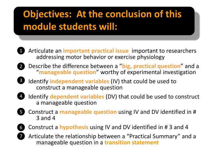 Objectives at the conclusion of this module students will