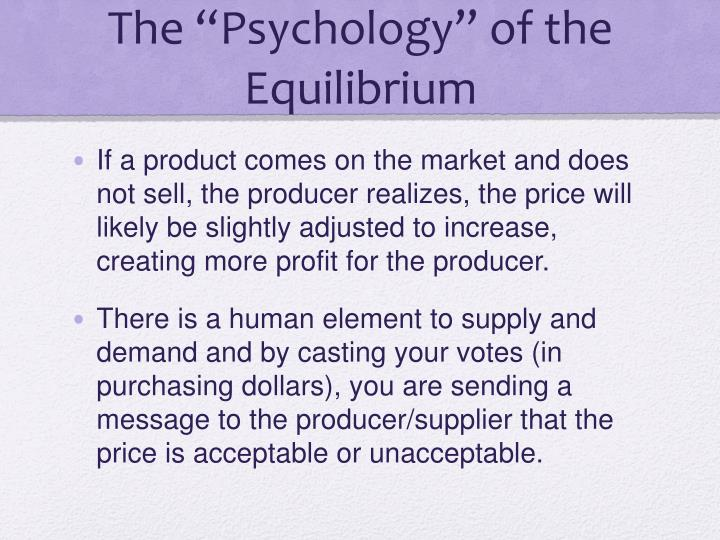 The psychology of the equilibrium