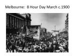 melbourne 8 hour day march c 1900