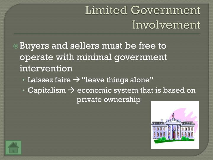 Limited Government Involvement