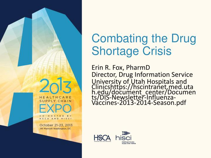 Combating the drug shortage crisis1