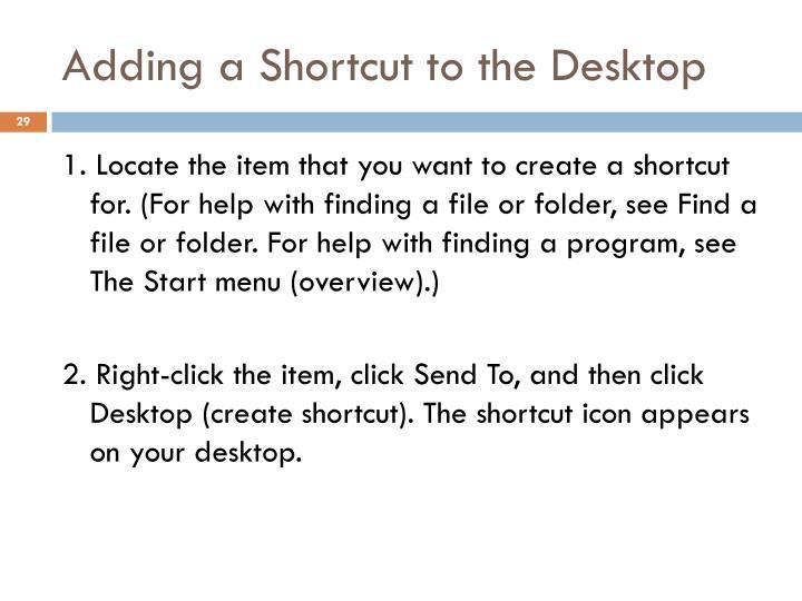 Adding a Shortcut to the Desktop