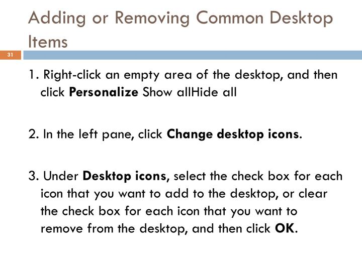 Adding or Removing Common Desktop Items