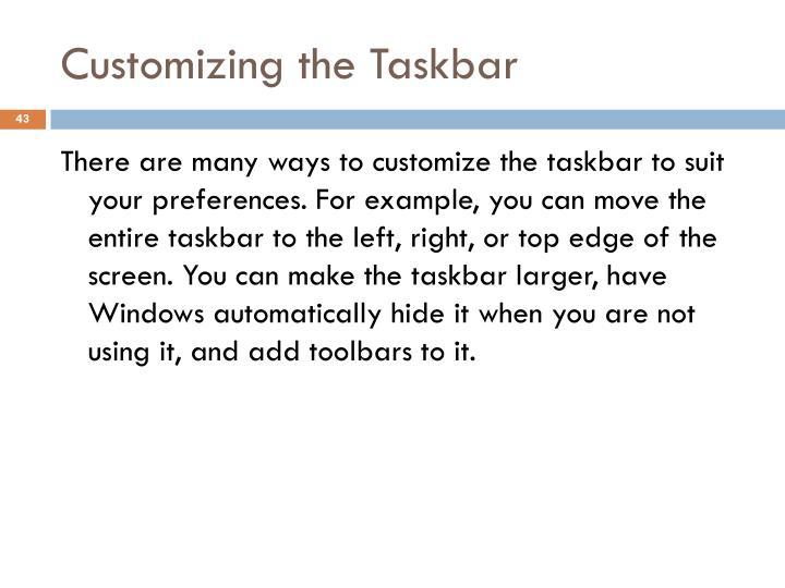 Customizing the Taskbar