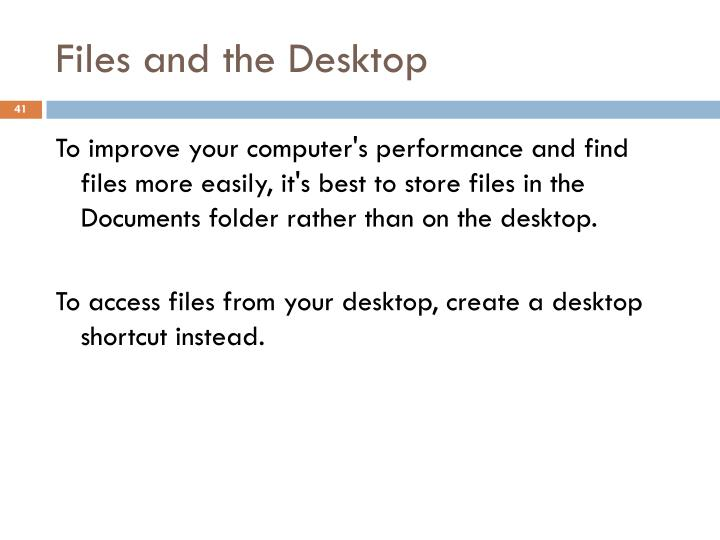 Files and the Desktop