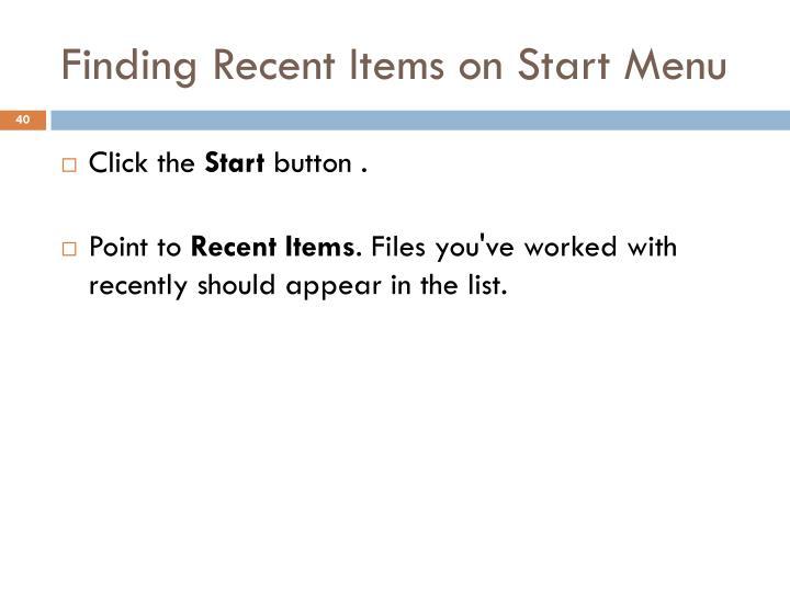 Finding Recent Items on Start Menu