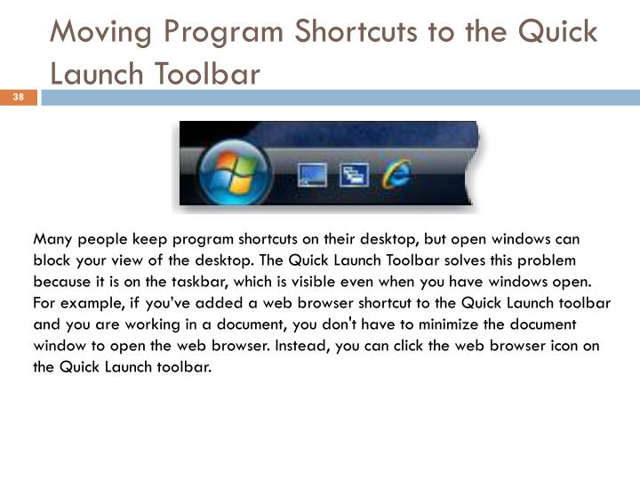 Moving Program Shortcuts to the Quick Launch Toolbar