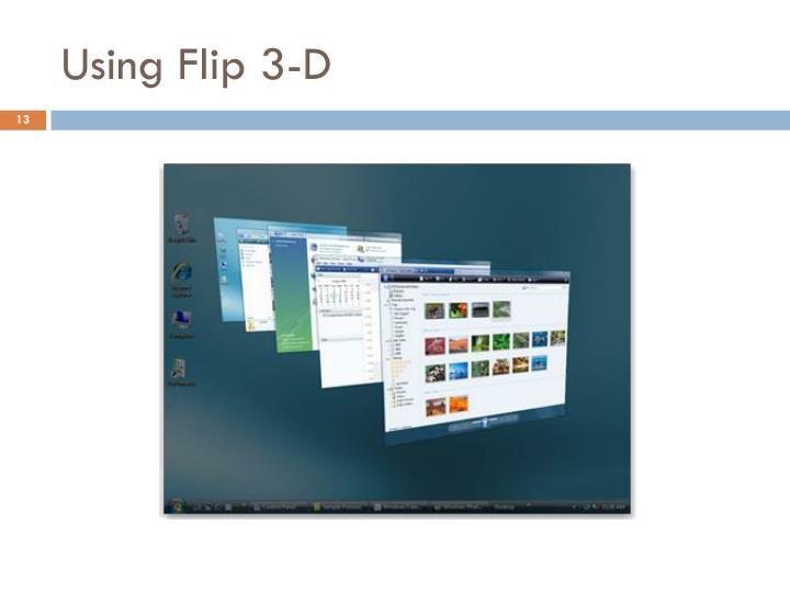 Using Flip 3-D