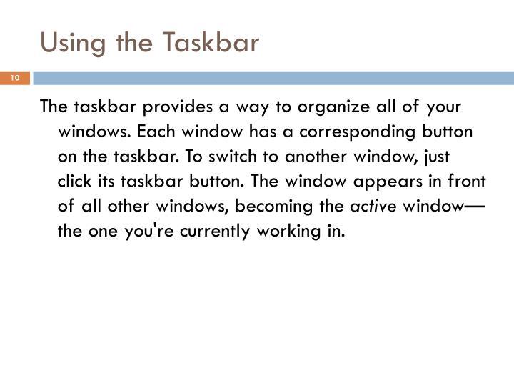 Using the Taskbar