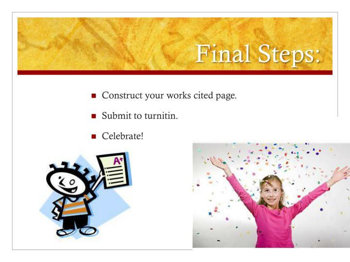 Final Steps: