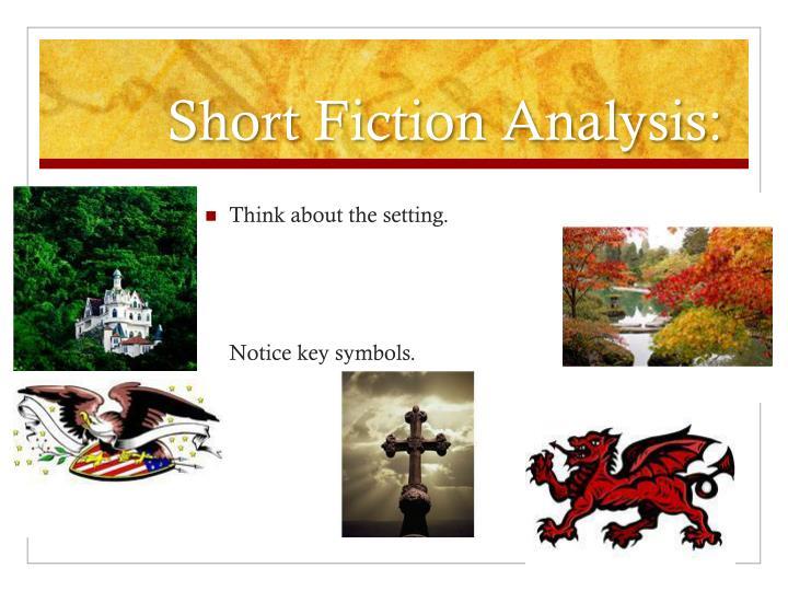Short Fiction Analysis: