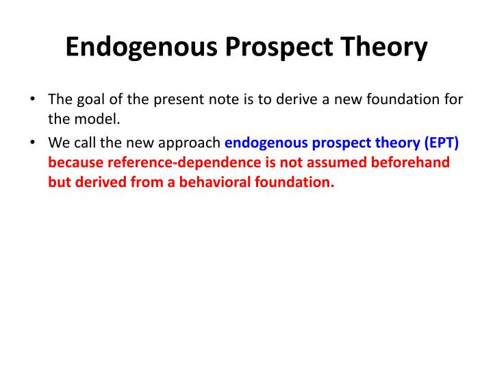 Endogenous Prospect Theory