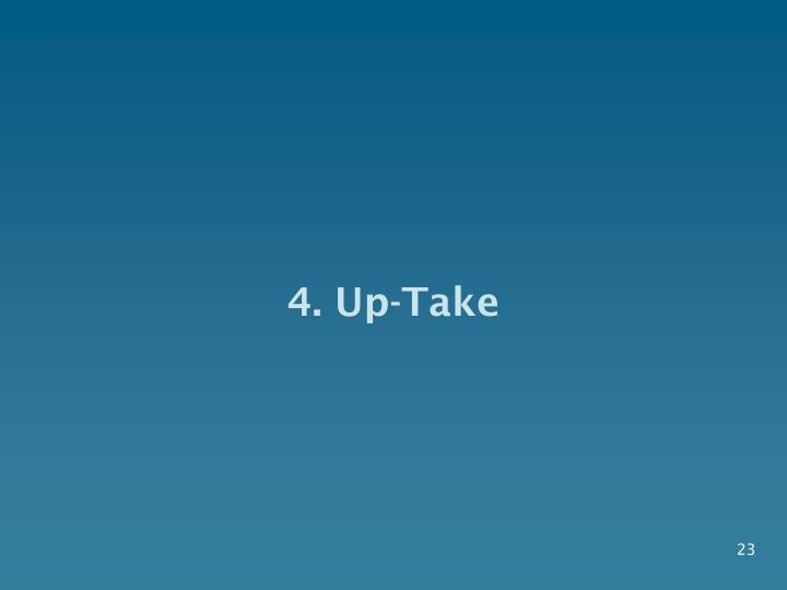 4. Up-Take