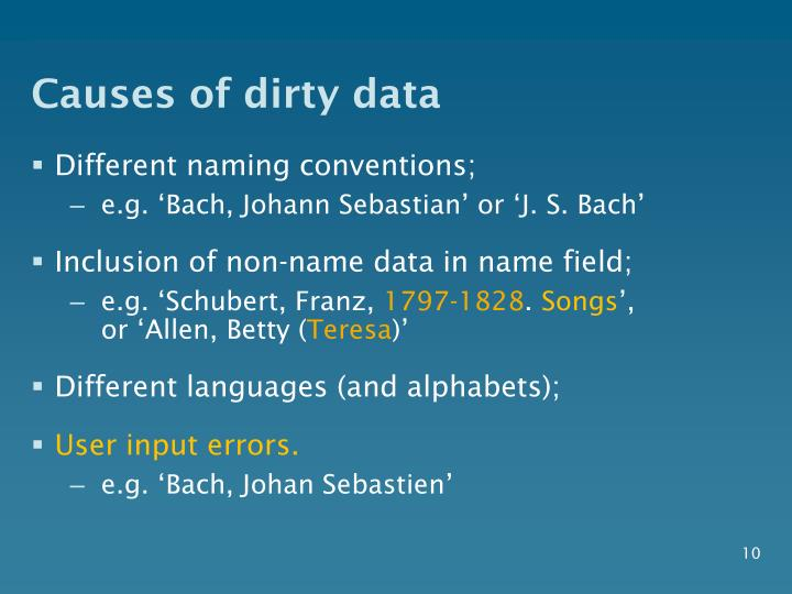 Causes of dirty data