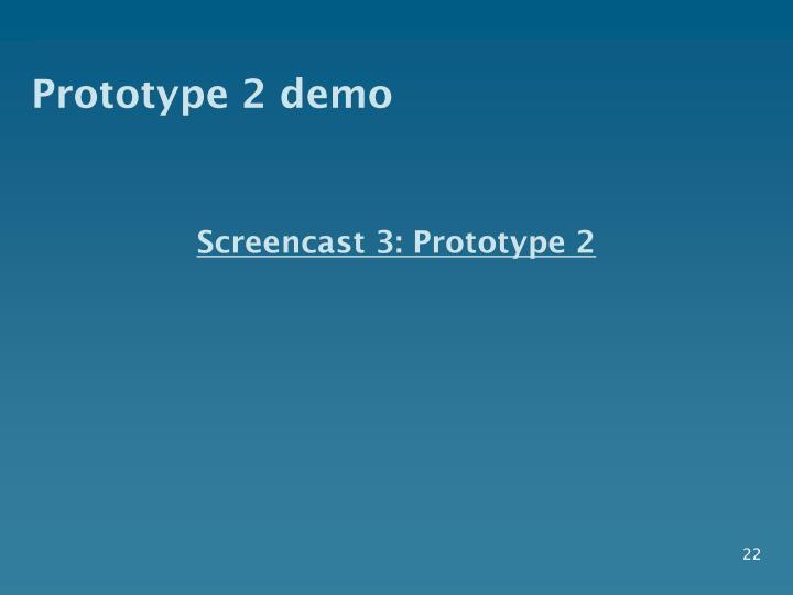 Prototype 2 demo
