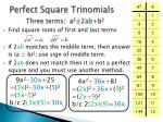 perfect square trinomials three terms a 2 2 ab b 2